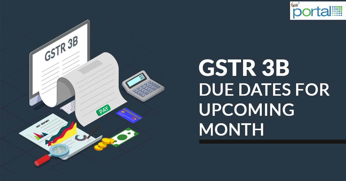 GSTR 3B Return Filing Due Date For November 2018