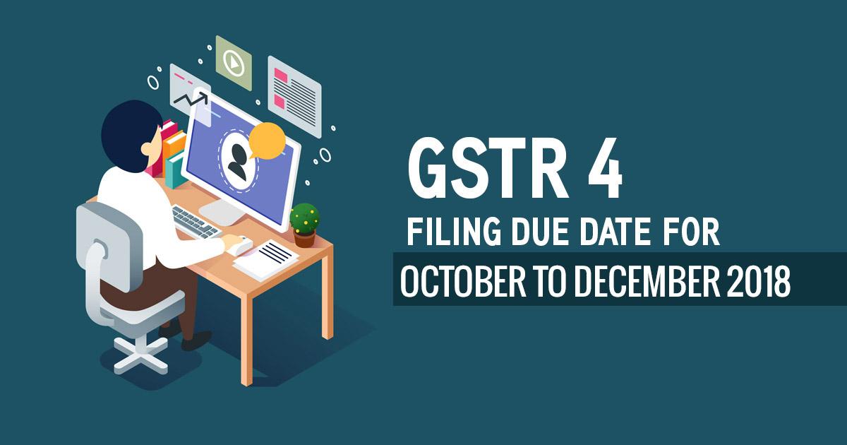 GSTR 4 Due Date Form