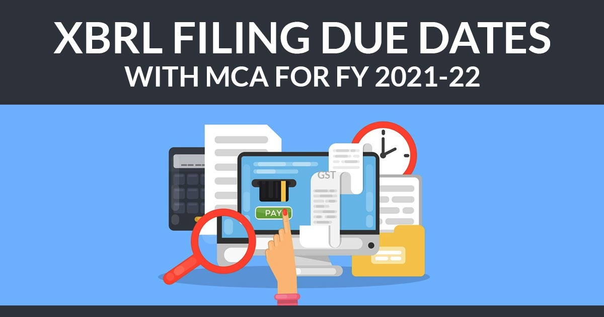 XBRL Filing Due Dates with MCA for FY 2018-19