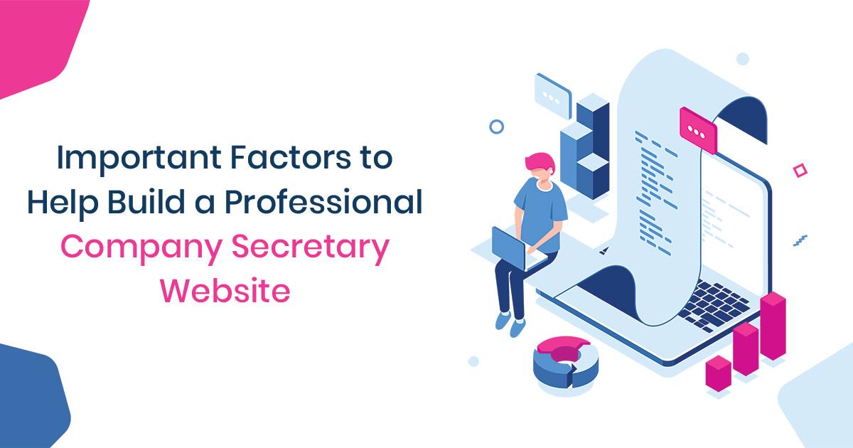 Important Factors to Help Build a Professional Company Secretary Website