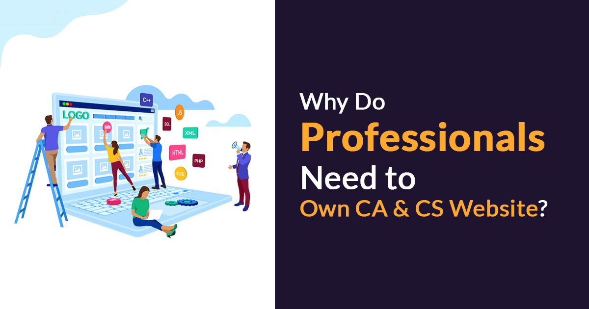 Why CA, CS & Lawyer Professionals Need Their Own Website?