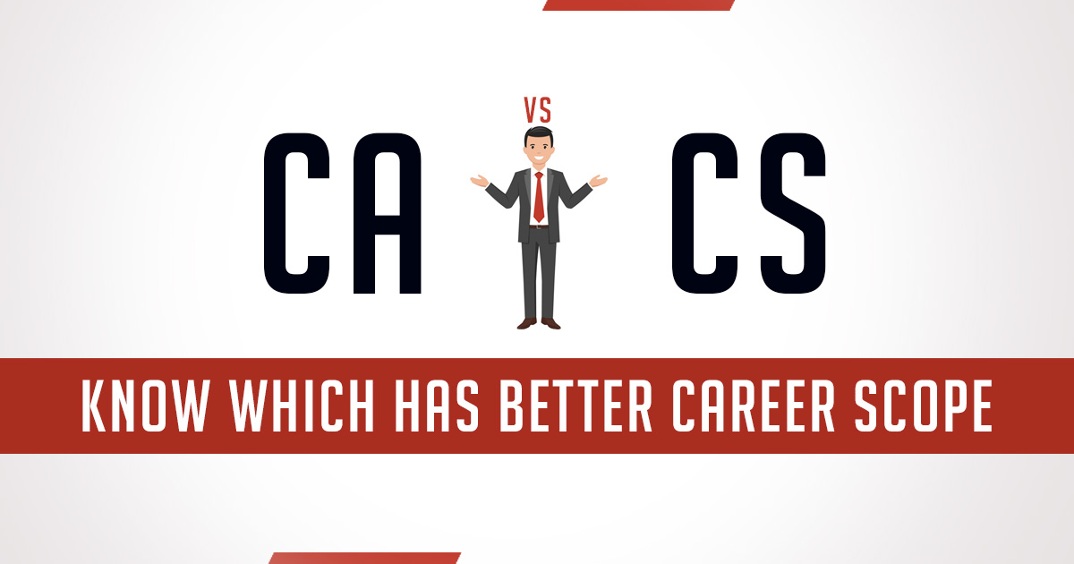 CA vs CS: Career Scope