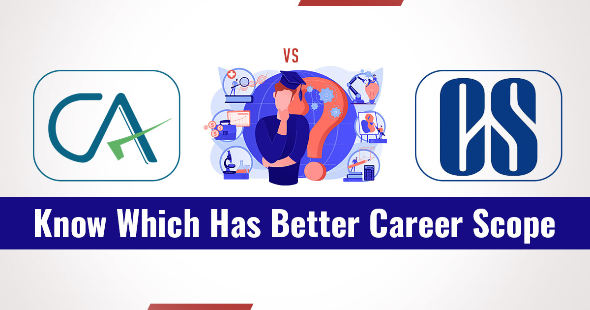 CA vs CS:  Know Which Has Better Career Scope