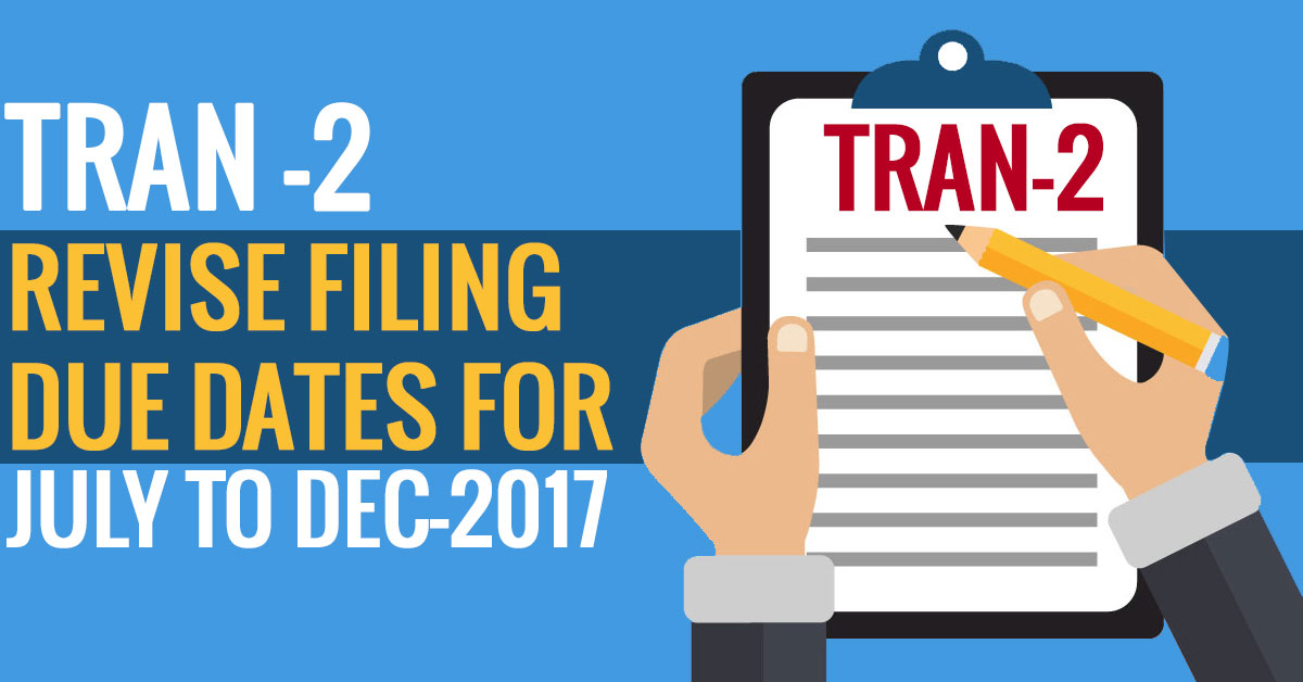 TRAN 2 Filing Due Dates
