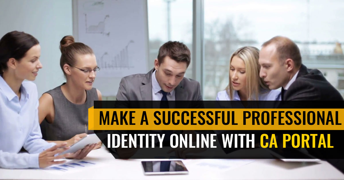 Make A Successful Professional Identity Online With CA Portal