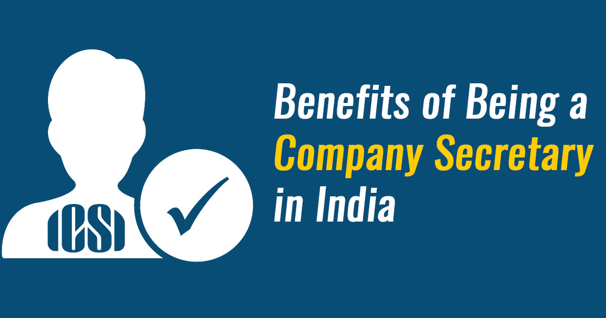 Benefits Of Company Secretary