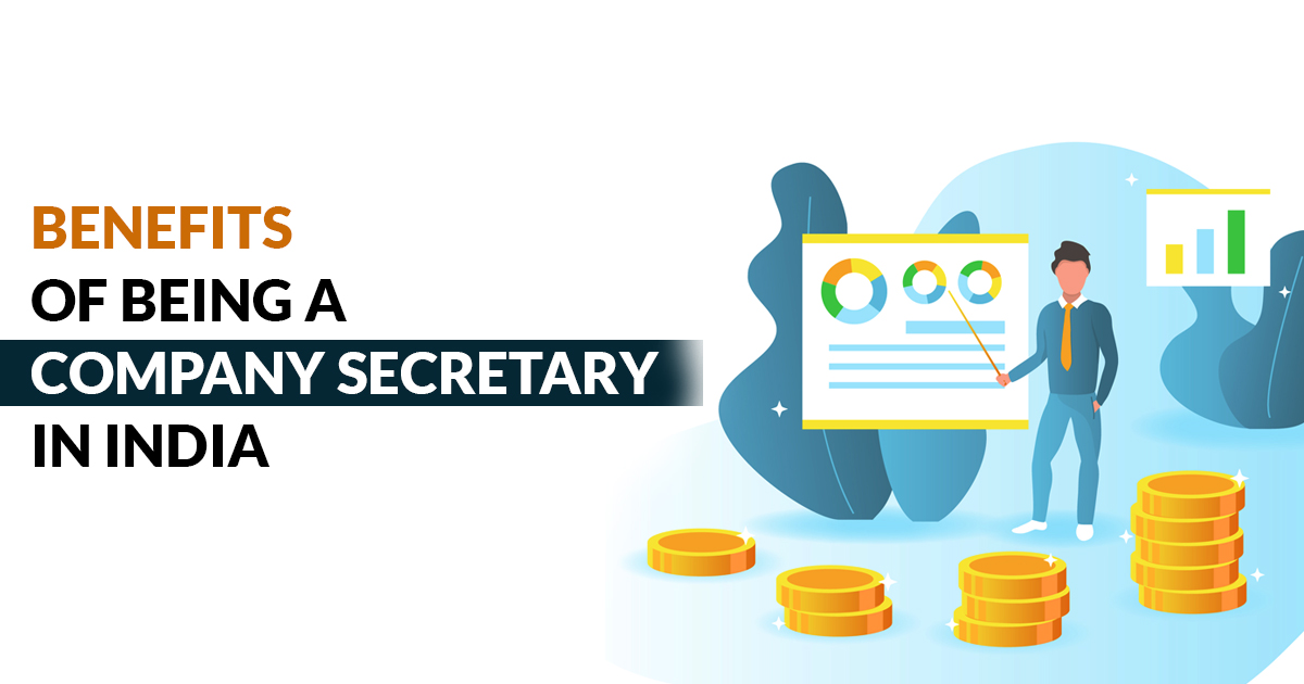 Benefits of Being a Company Secretary in India