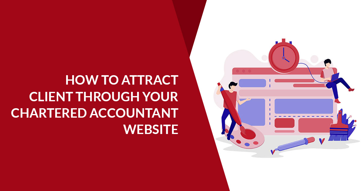 How To Attract Client Through Your Chartered Accountant Website