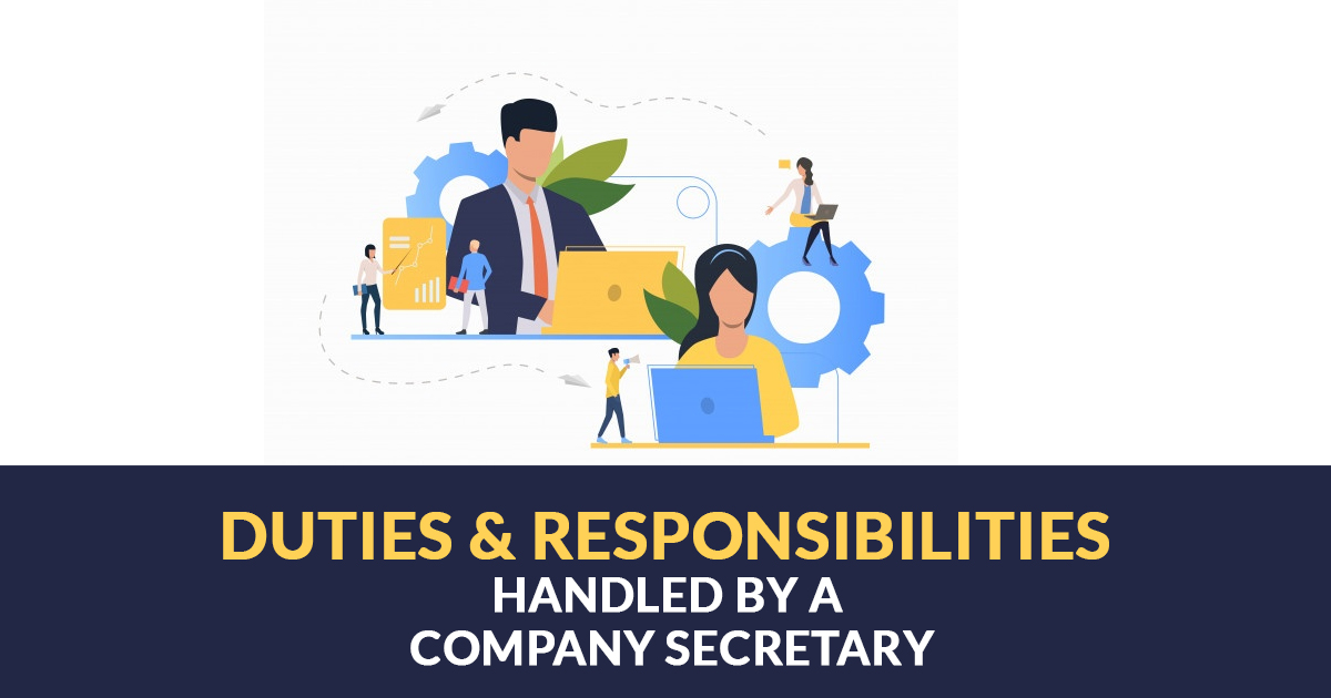 Duties & Responsibilities Handled By A Company Secretary