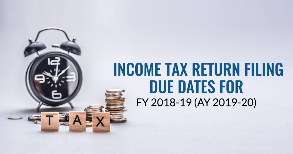 Due Dates For Filing Income Tax Return FY 2019-20 | CA Portal