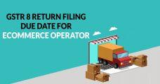 GSTR 8 Return Filing Due Dates (E-Commerce Operator)