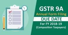 GSTR 9A Annual Form Filing Due Date For FY 2017-18  (Composition Taxpayers)