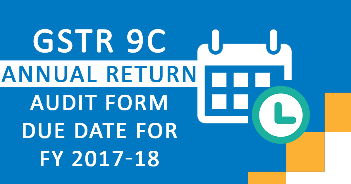 GSTR-9C form filing due date