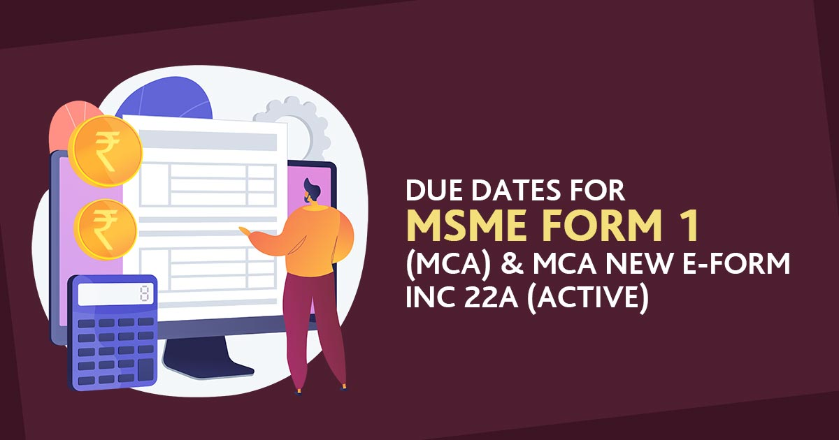 MSME and MCA INC 22A Due Dates Form