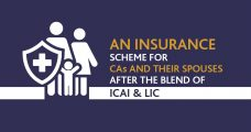 An Insurance Scheme For CAs And Their Spouses After The Blend Of ICAI And LIC