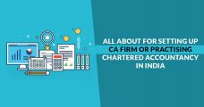 Get To Know All About For Setting Up A CA Firm or Practising Chartered Accountancy in India