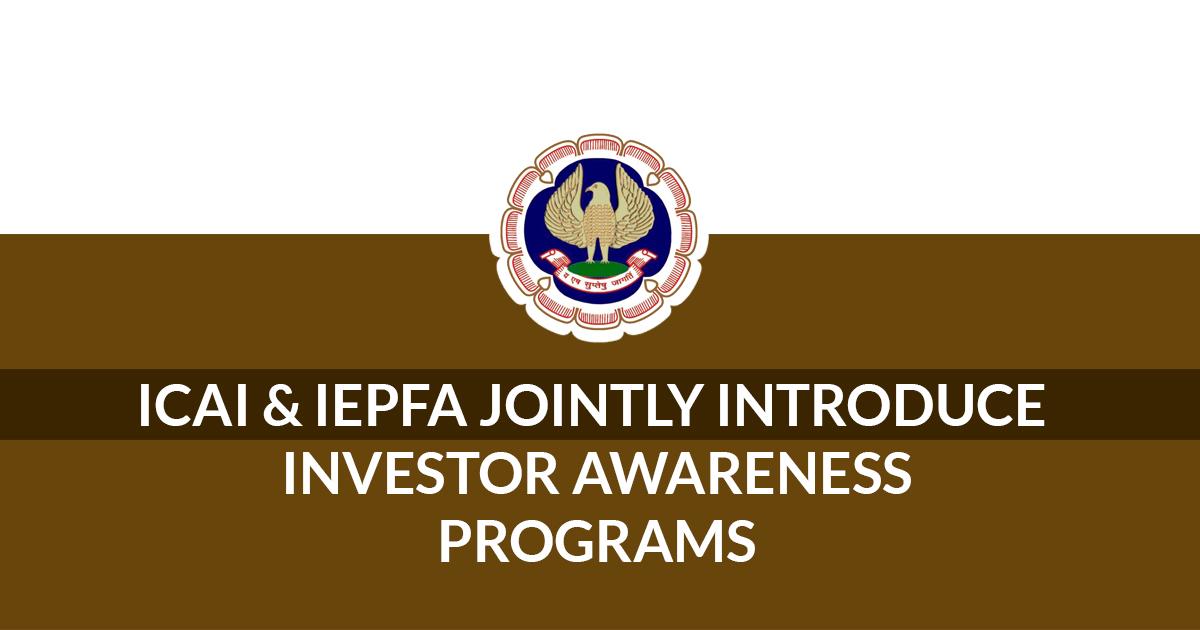 ICAI Introduce Investor Awareness Programs