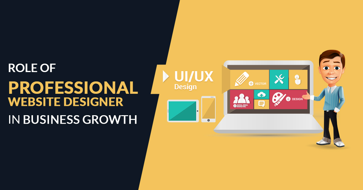 Role of Professional Website Designer in Business Growth