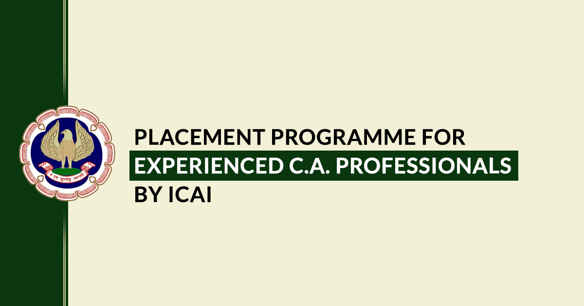 Placement Programme For Experienced CA Professionals by ICAI