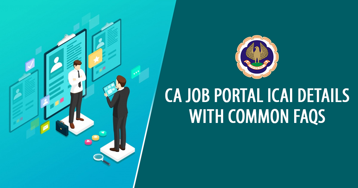 CA Job Portal ICAI Details With Common FAQs