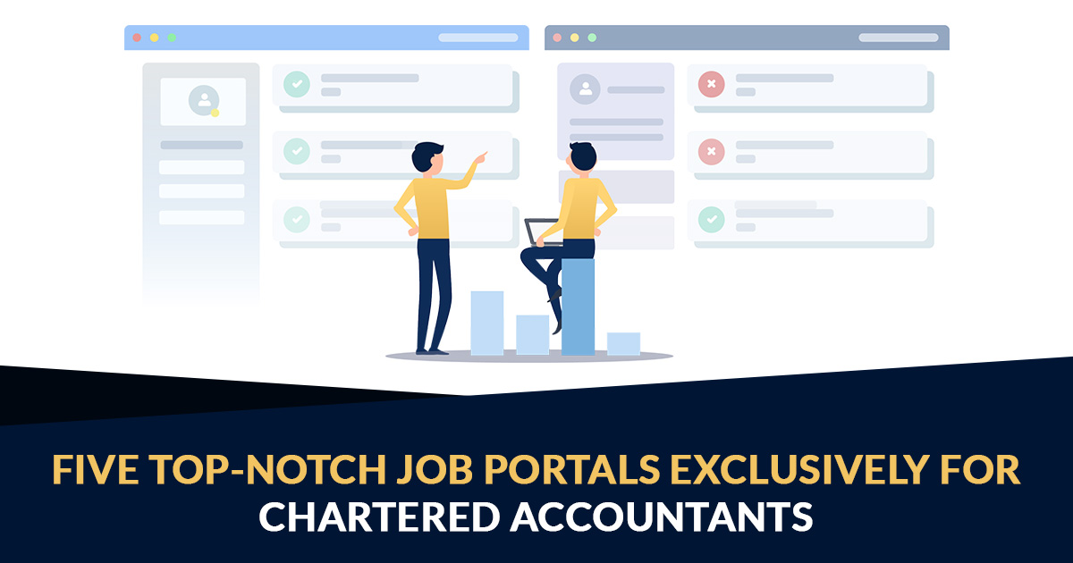 Five Top-Notch Job Portals Exclusively For Chartered Accountants