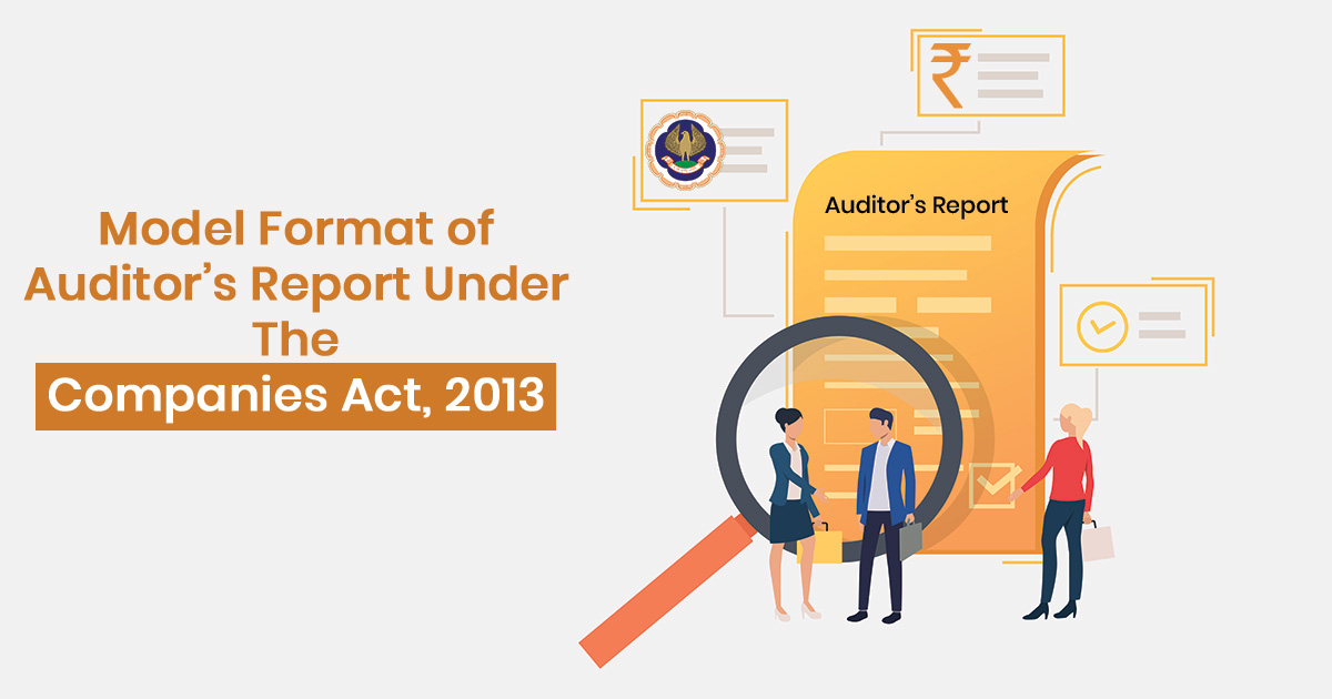 Model Format of Auditor's Report Under The Companies Act, 2013