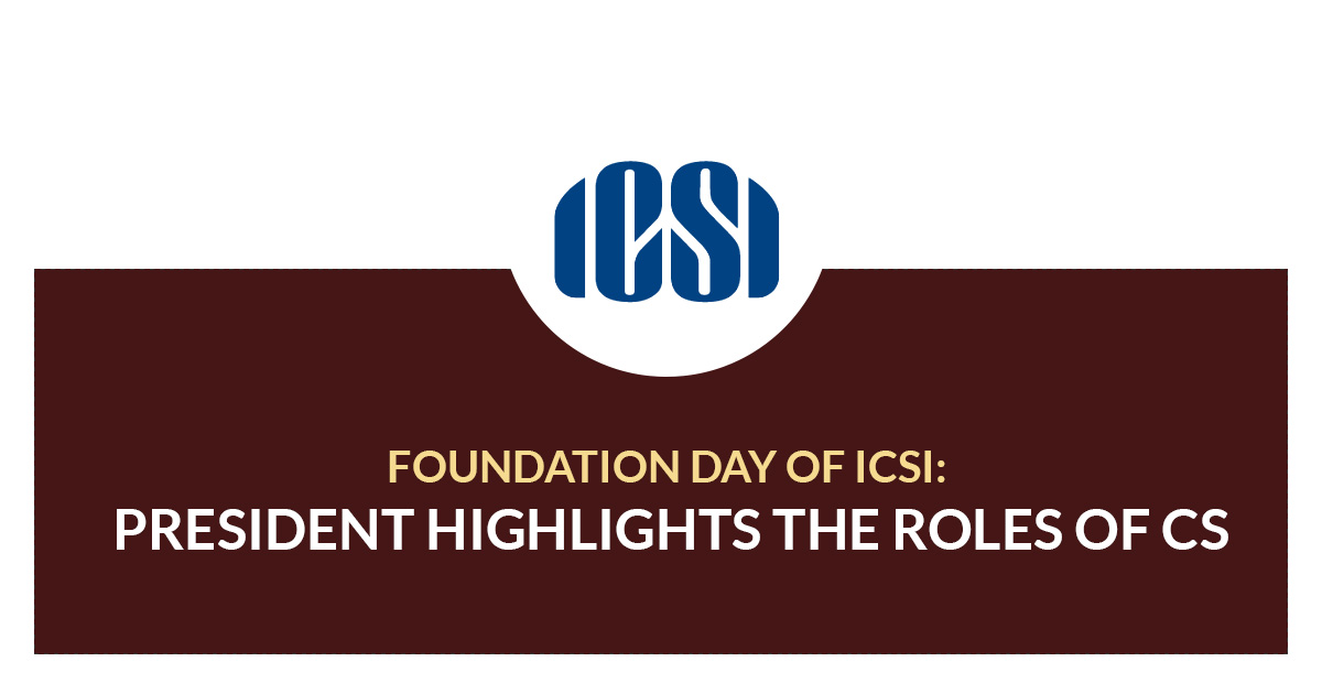Foundation Day of ICSI: President Highlights The Roles of CS