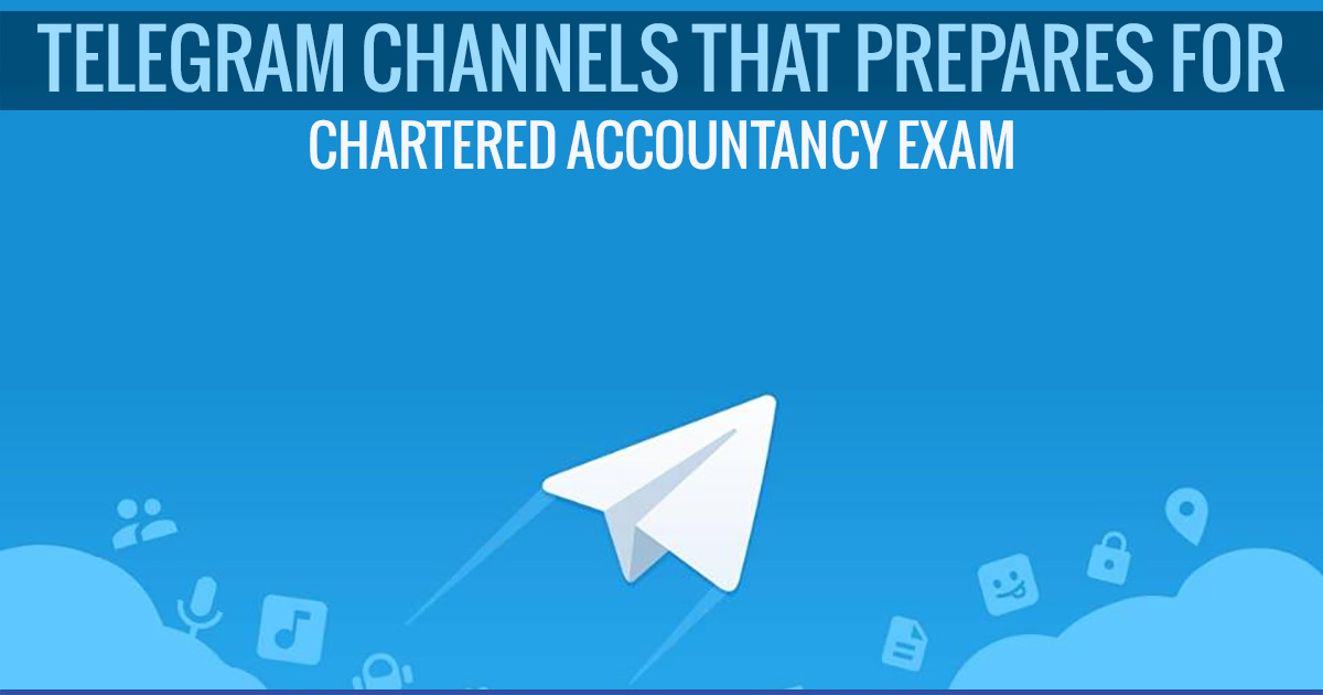 Telegram Channels That Prepares for Chartered Accountancy (CA) Exam