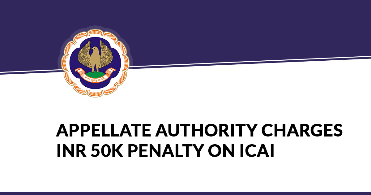 Appellate Authority Charges INR 50k penalty on ICAI