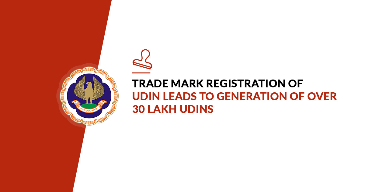 Trade Mark Registration of UDIN Leads To Generation of Over 30 lakh UDINs