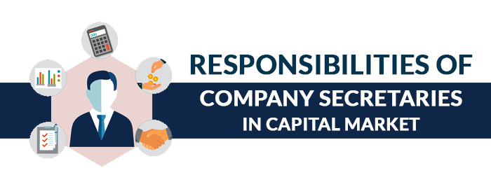 Responsibilities of Company Secretary Capital Market