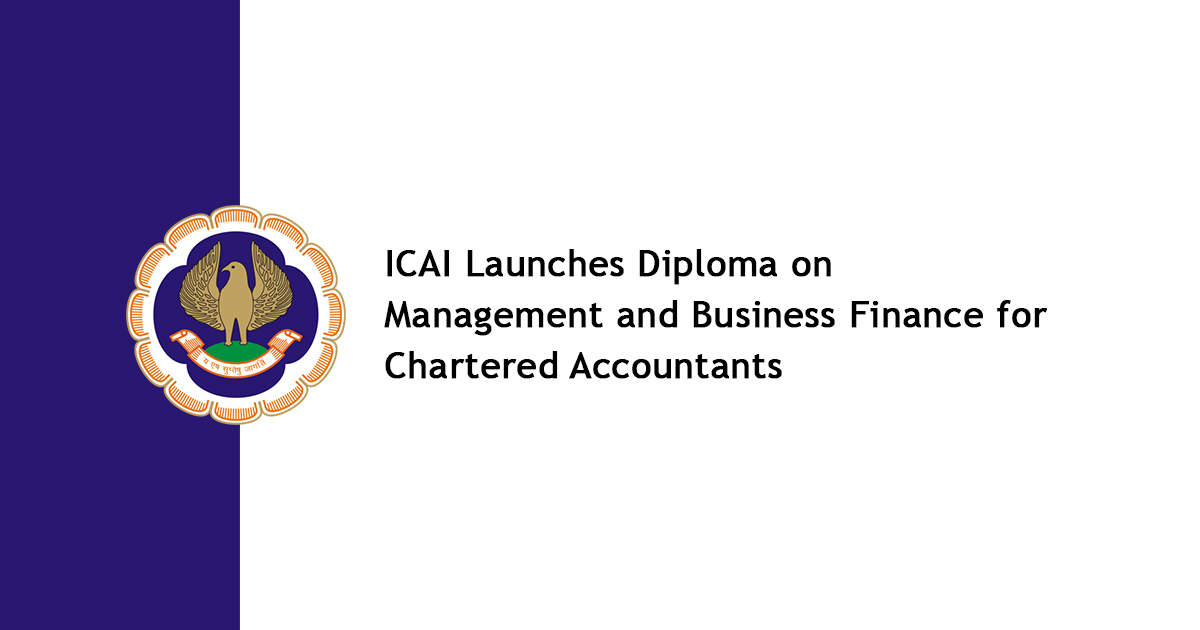 ICAI Launches Diploma on Management and Business Finance for CA