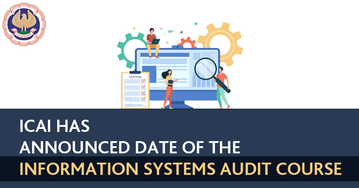ICAI Announces the Information System Audit Assessment Test (ISA)
