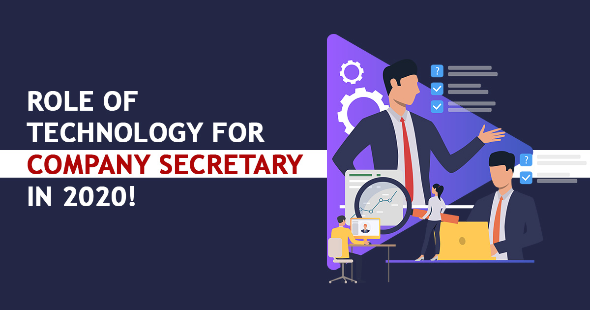 Role of Technology For Company Secretary Succes in 2020 !