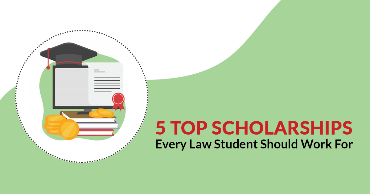 5 Top Scholarships Every Law Student Should Work For