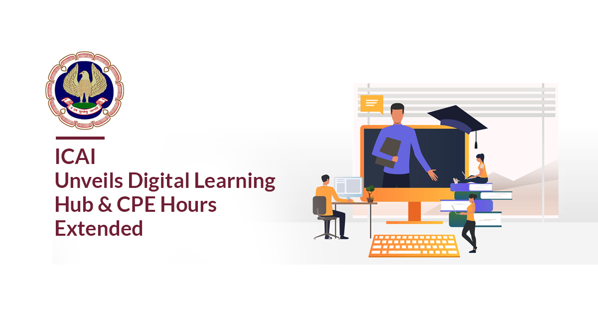 ICAI Unveils Digital Learning Hub & CPE hours Extended