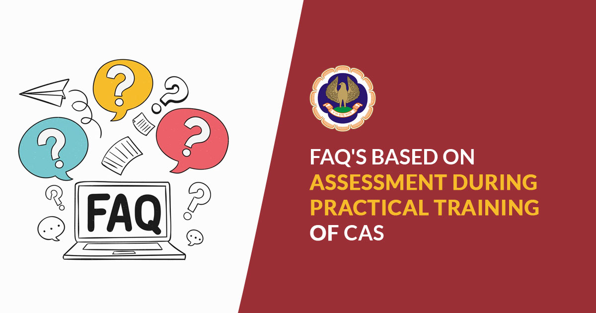 FAQs - Assessment Tests during CA Practical Training