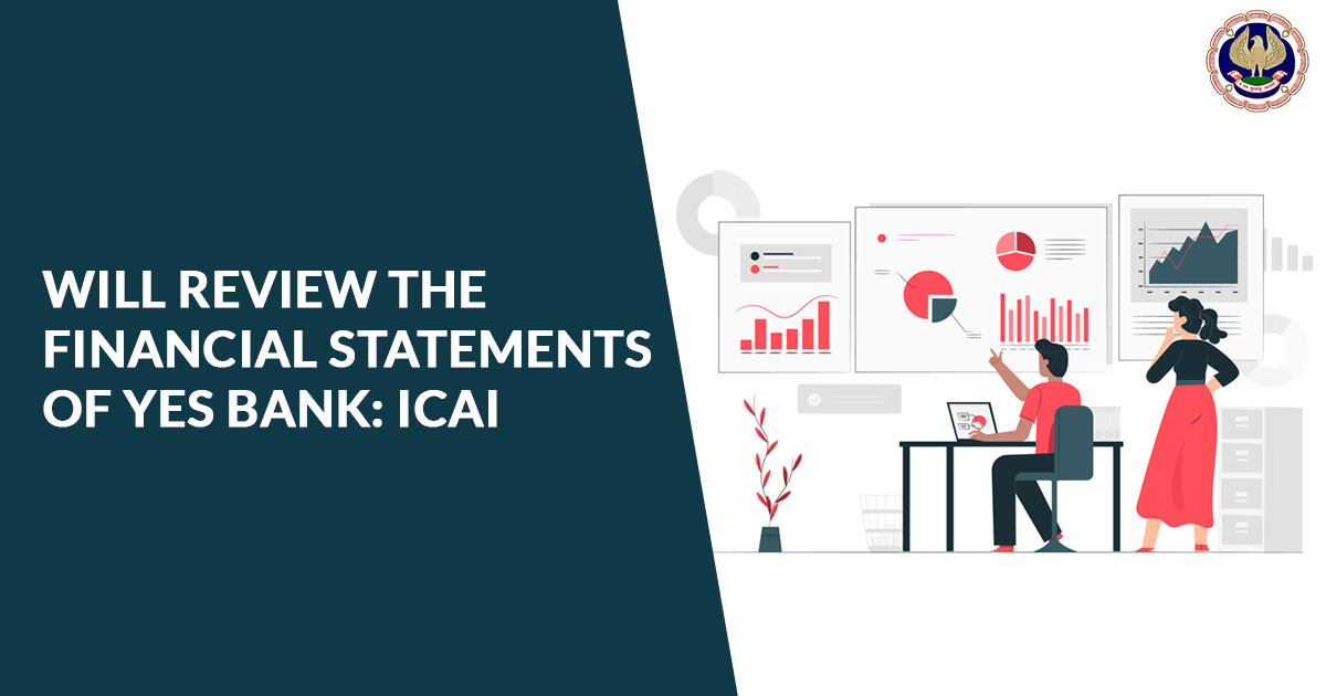 Review Financial Statements of Yes Bank ICAI