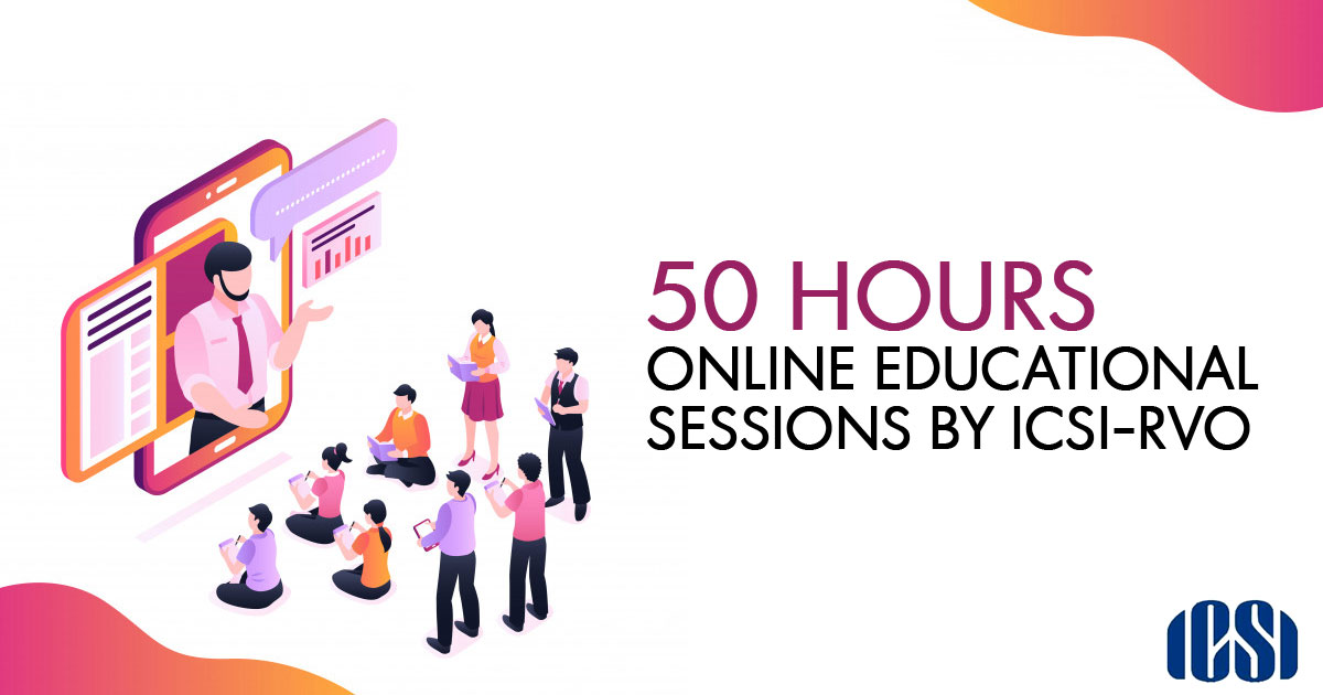 50 Hours Online Educational Sessions by ICSI-RVO