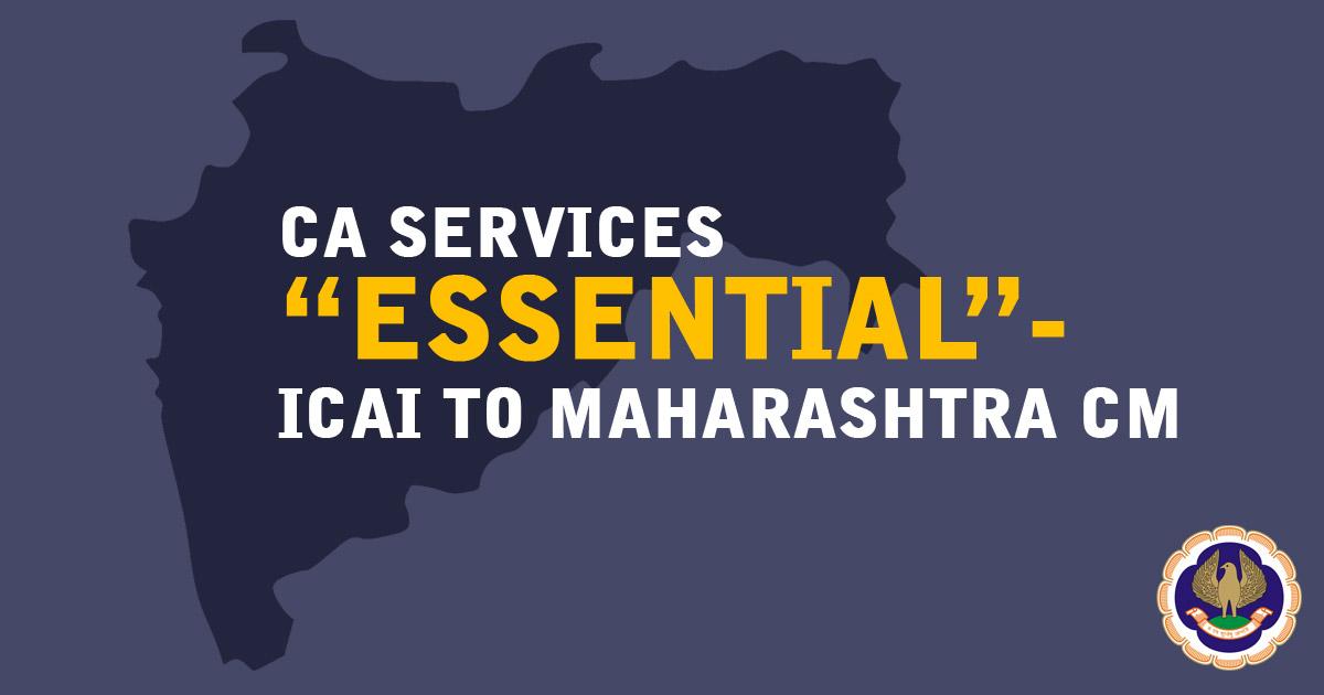 """CA Services """"Essential""""- ICAI to Maharashtra CM"""