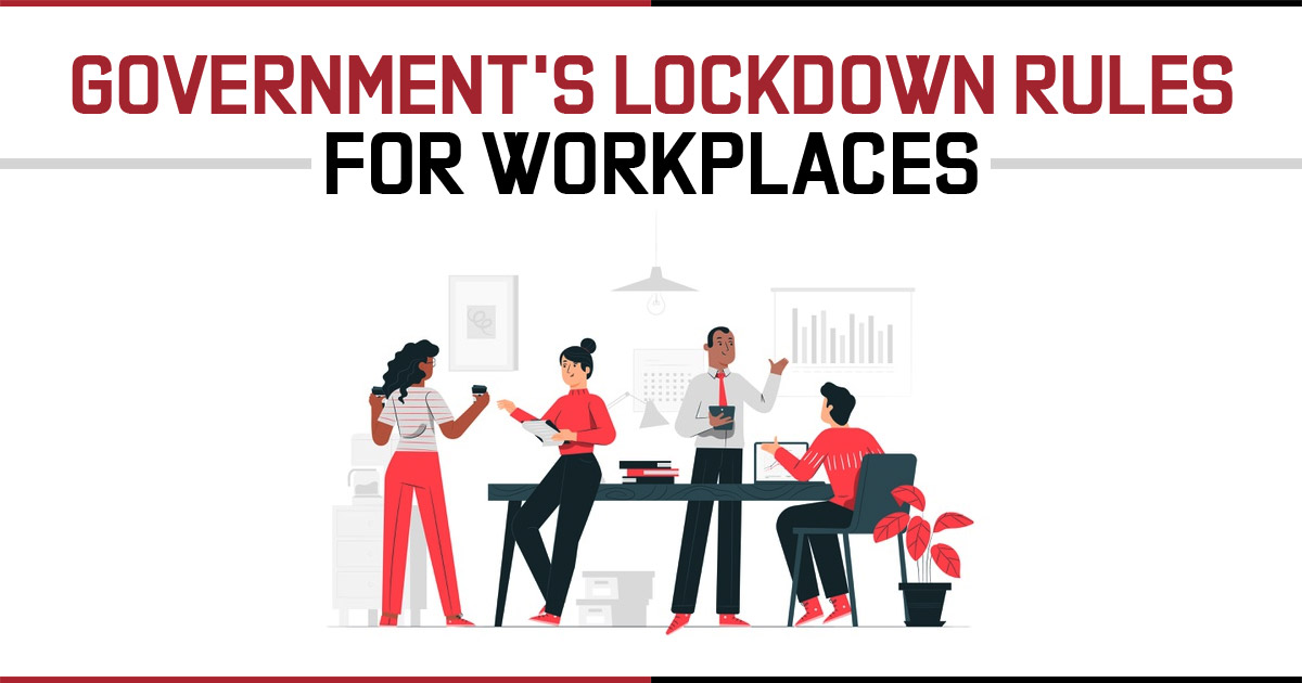 Government's Lockdown Rules for Workplaces