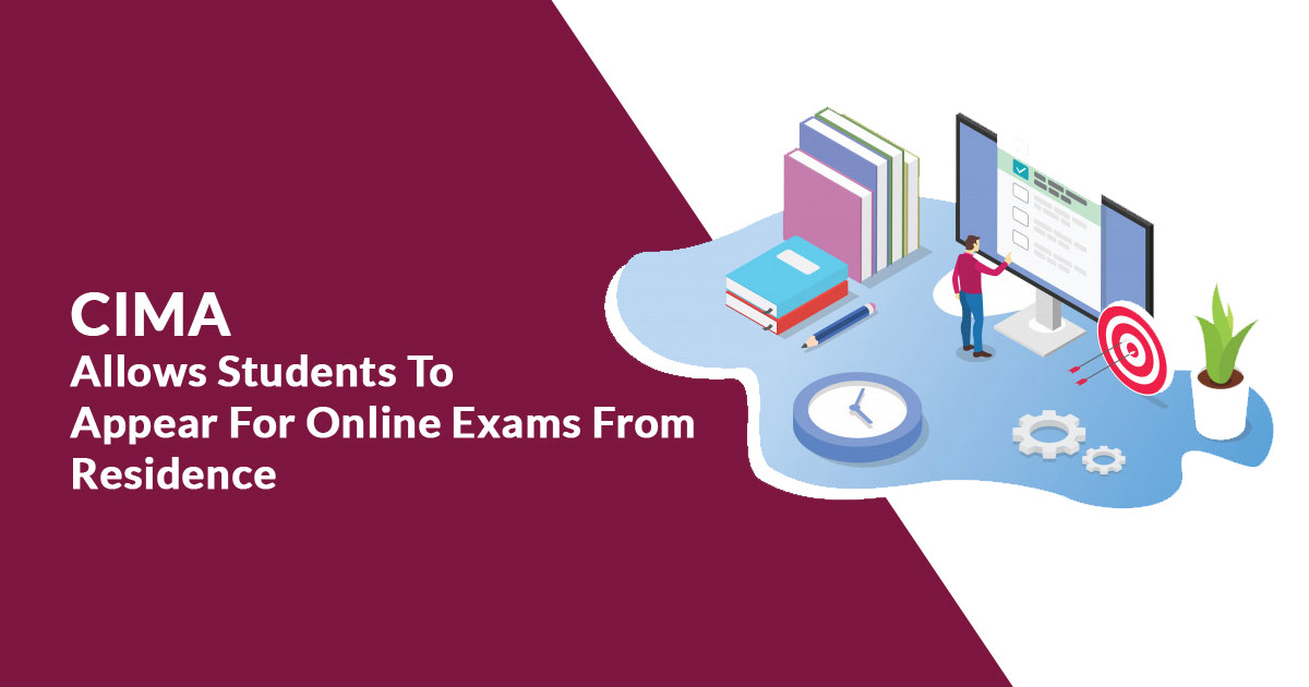 CIMA Allows Students to Appear for Online Exams from Residence