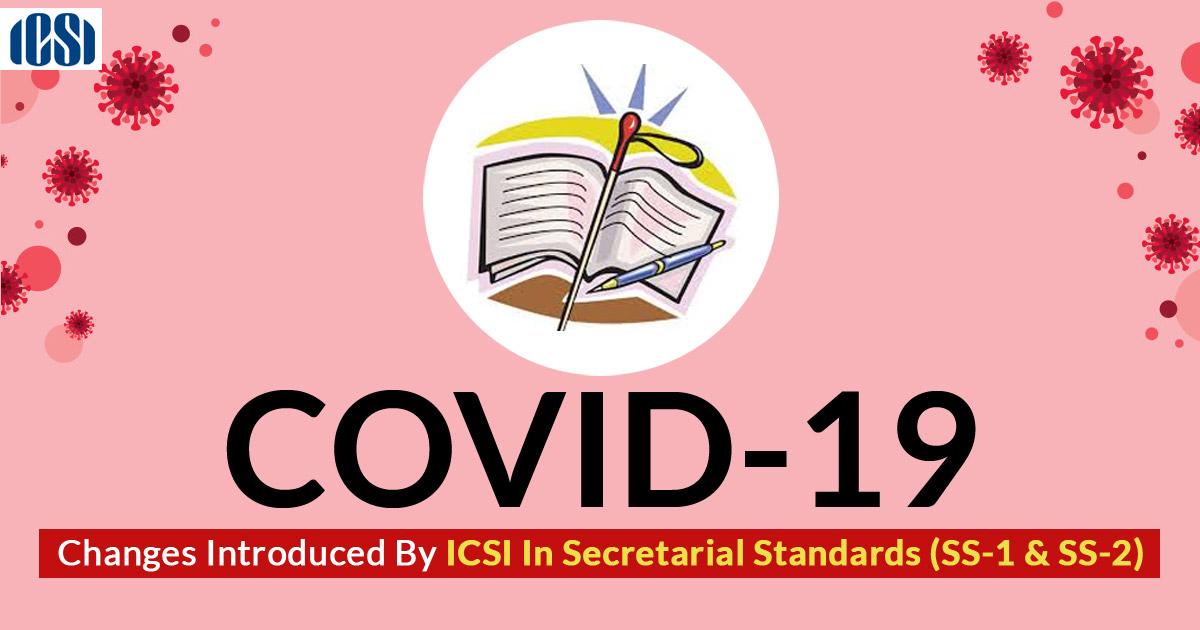 ICSI Secretarial Standards COVID-19