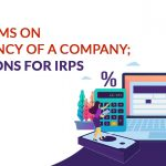 insolvency of company and for the IRPs