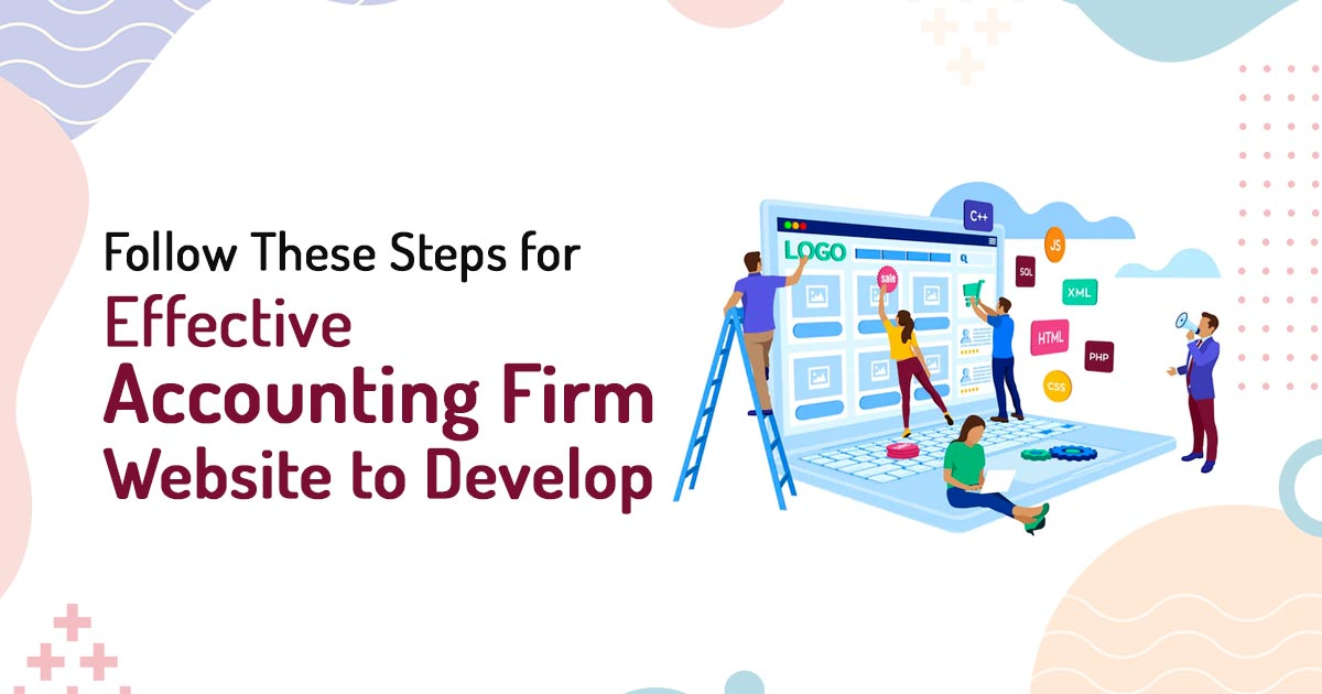 Steps for Effective Accounting Firm Website Development
