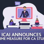 ICAI announces One Time Measure