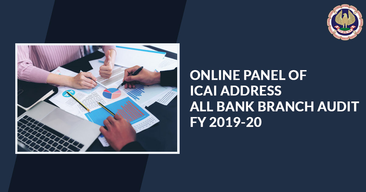 Online Panel of ICAI Address all Bank Branch Audit FY 2019-20