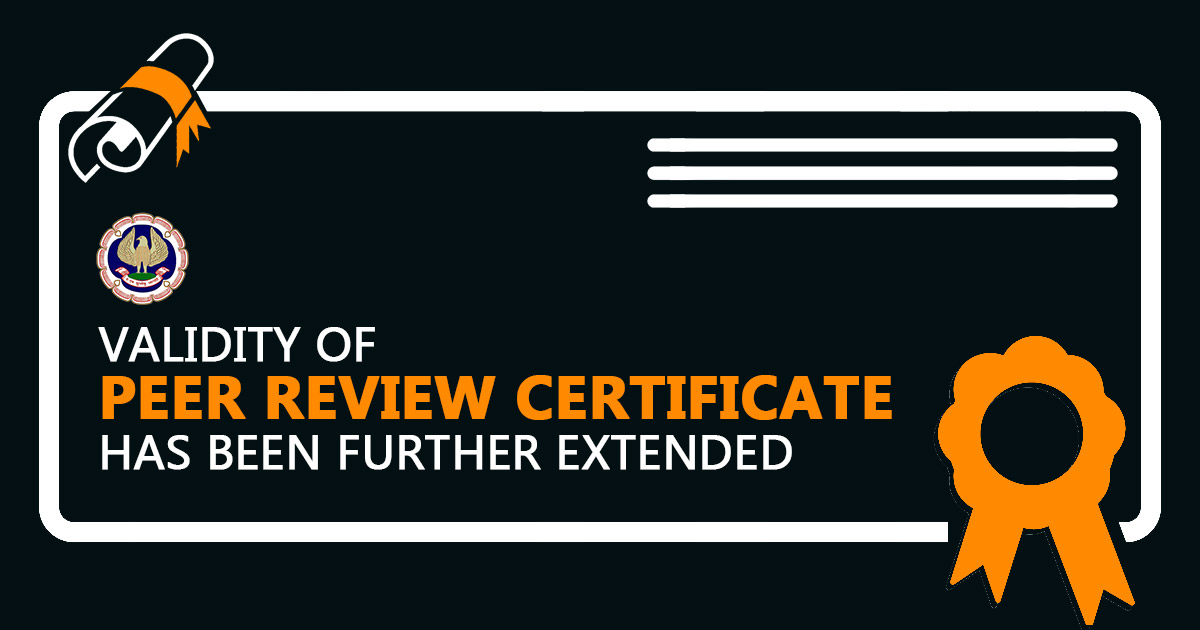 Validity of Peer Review Certificate has been further Extended