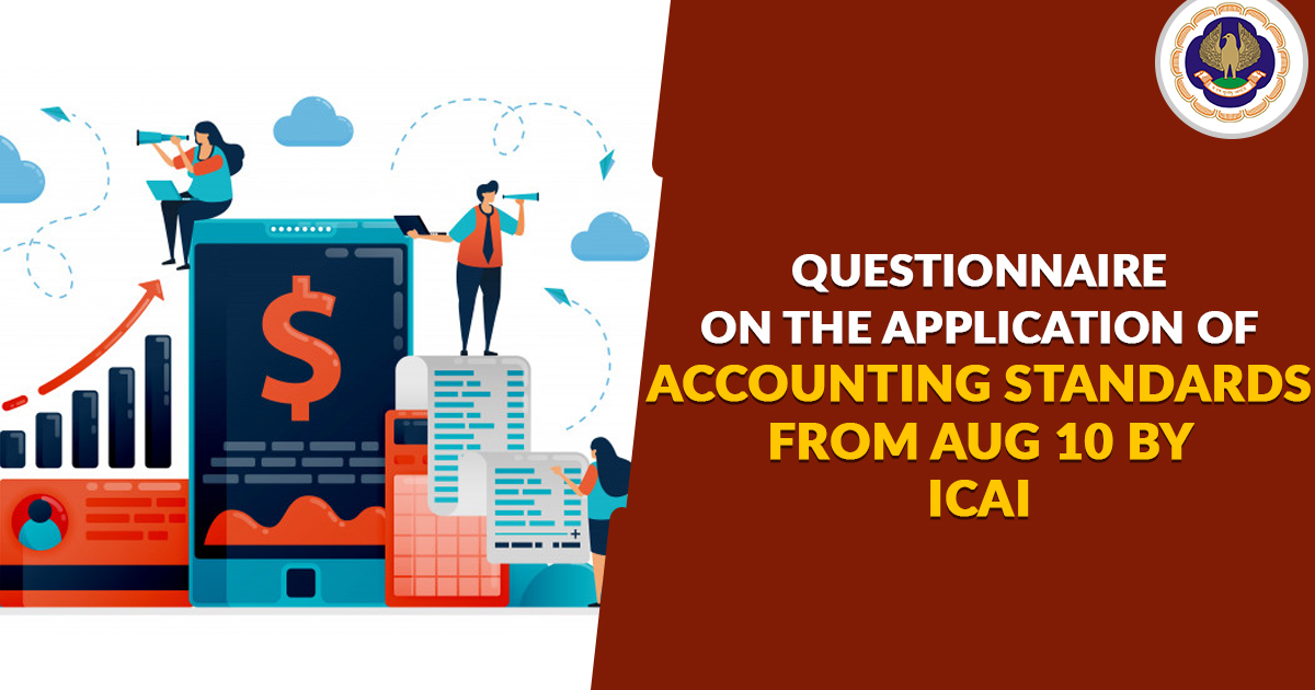 Questionnaire on the Application of Accounting Standards from Aug 10 by ICAI