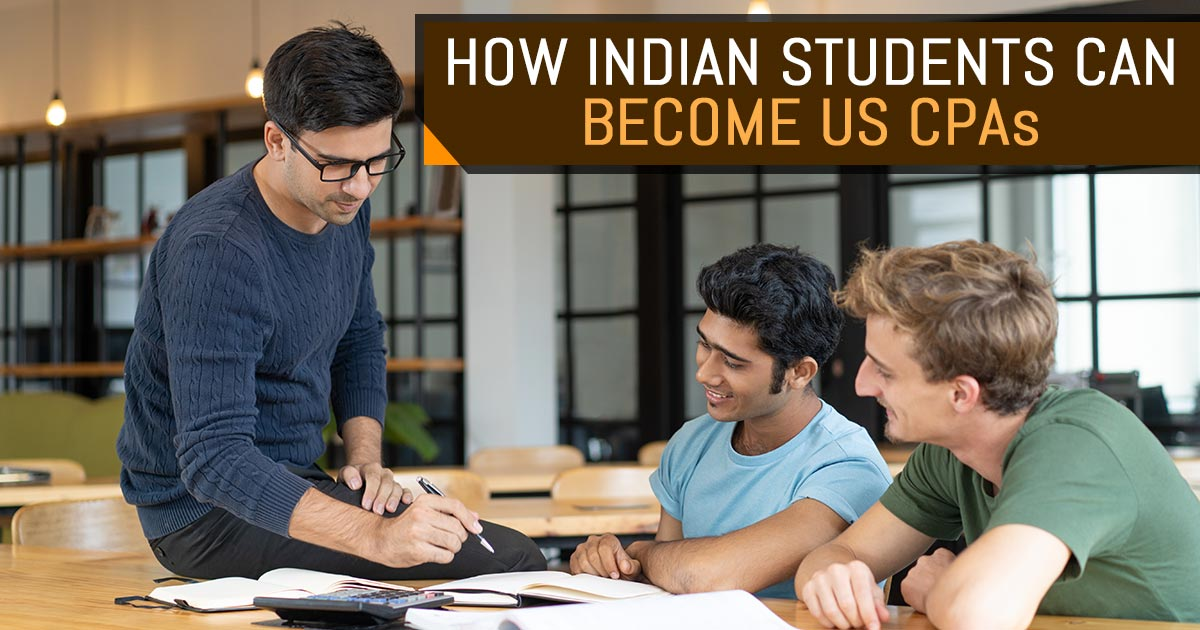 How Indian Students Can Become US CPAs